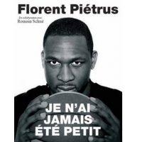 Florent Piétrus, je n'ai jamais été petit