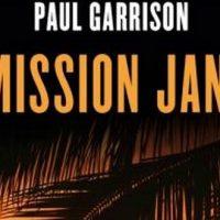 La mission Janson – Paul Garrison d'après Robert Ludlum
