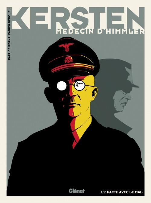 Kersten, médecin d'Himmler – 1 Pacte avec le mal – Perna – Bedouel