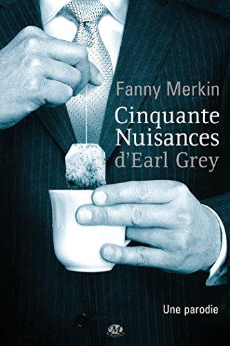 cinquante nuisances d earl grey