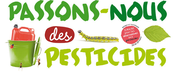 Botanic passons-nous des pesticides