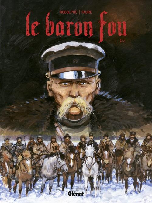 Le Baron Fou - Tome 1