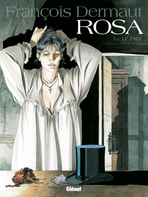 Rosa Tome 1 Le pari François Dermaut