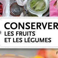 Conserver les fruits et les légumes - Franck Schmitt