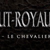 Haut-Royaume - 1. Le Chevalier – Pierre Pevel