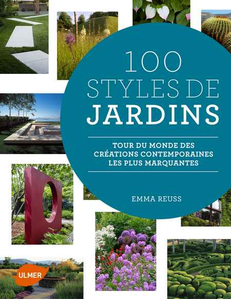 Livre 100 styles de jardins – Emma Reuss