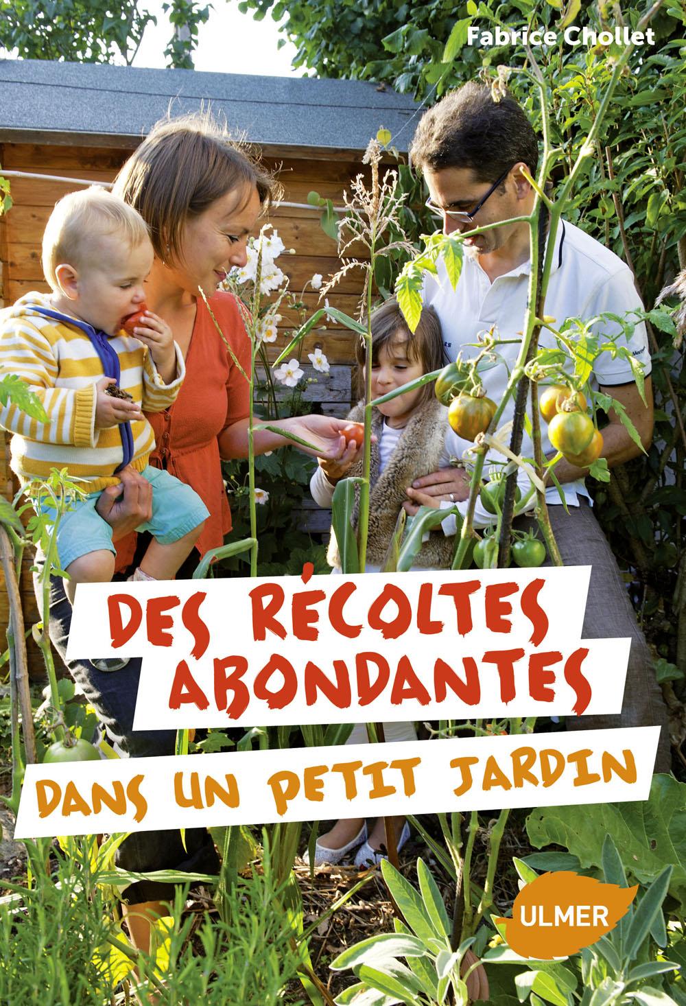 Visuel de couverture_Des r+®coltes abondantes dans un petit jardin