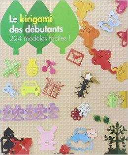 Le kirigami des débutants