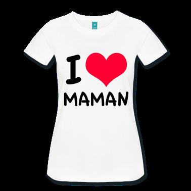 t shirt i love maman