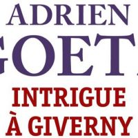 Intrigue à Giverny – Adrien Goetz