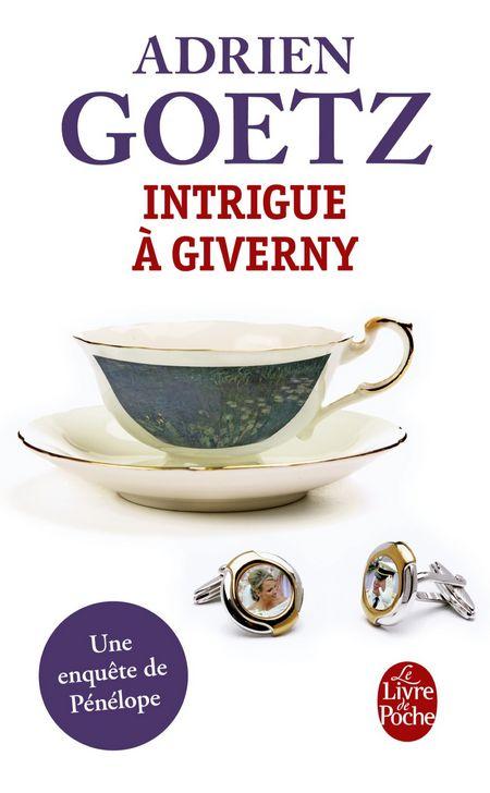 Intrigue à Giverny - Adrien Goetz couverture