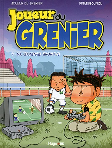 Joueur du Grenier vol.4 - Ma jeunesse sportive