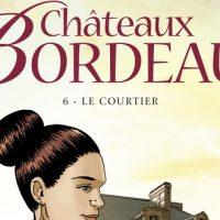Châteaux Bordeaux – 6. Le courtier – Corbeyran – Espé