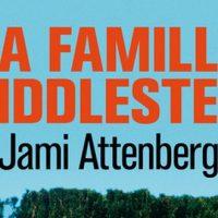 La Famille Middlestein – Jami Attenberg