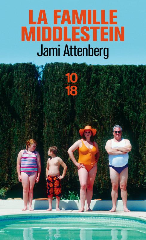 La Famille Middlestein - Jami Attenberg