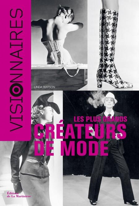 Visionnaires - Les plus grands créateurs de mode – Linda Watson