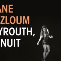 Beyrouth la nuit – Diane Mazloum