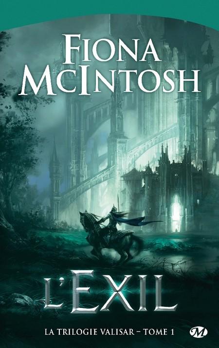 La trilogie valisar - 1. L'exil - Fiona Mcintosh