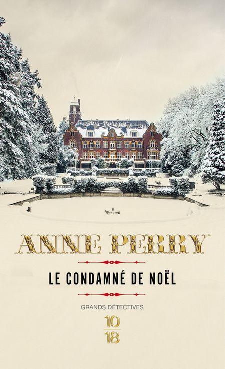 Le condamné de Noël – Anne Perry