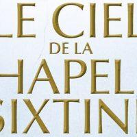 Le ciel de la chapelle Sixtine – Leon Morell