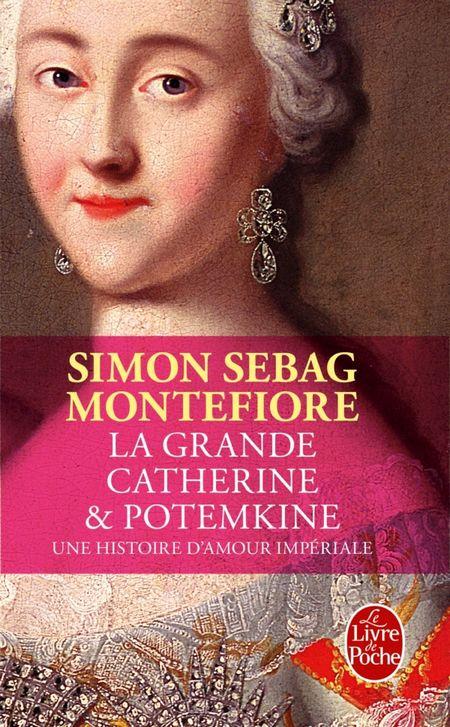 La Grande Catherine & Potemkine - Simon Sebag Montefiore