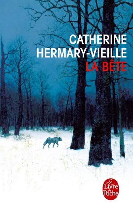 La bête – Catherine Hermary-Vieille