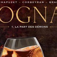 Cognac – 1. La part des démons – Chapuzet – Corbeyran – Brahy