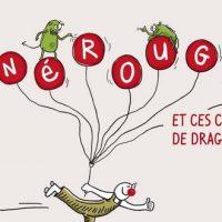 Nerouge et ces crapules de dragons - Benoit Blanc et Sabine Bouillet