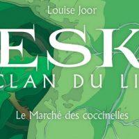 Neska du clan du Lierre – Le Marché des coccinelles – Louise Joor
