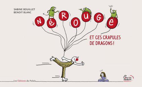 Nerouge et ces crapules de dragons