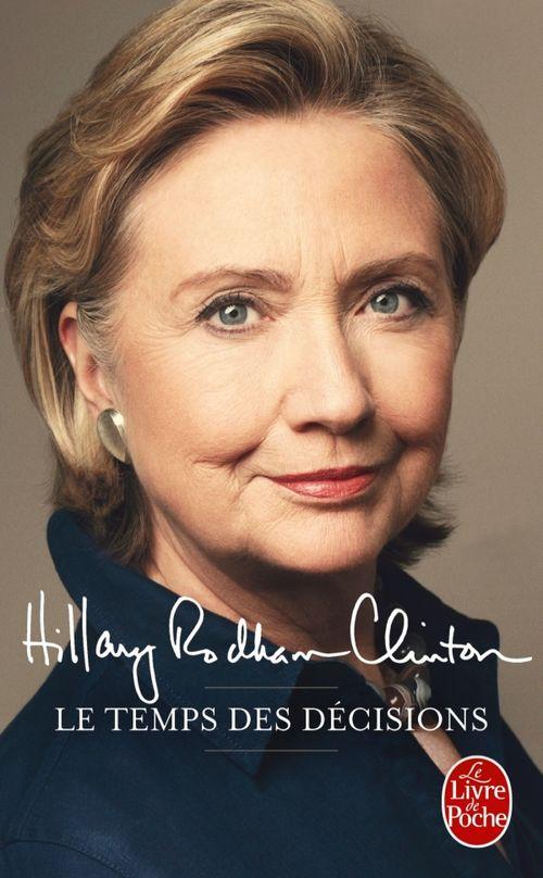 Le temps des décisions - Hillary Rodham Clinton