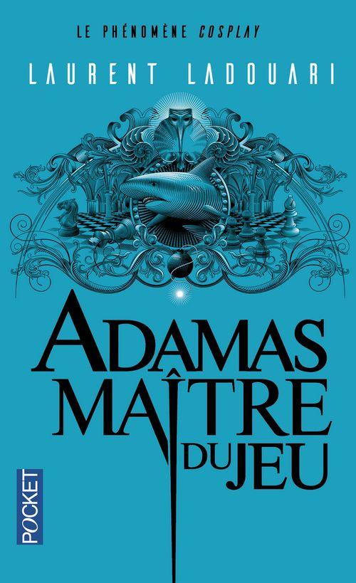 Adamas maître du jeu - Laurent Ladouari