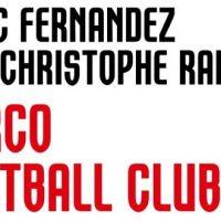 Narco Football Club – M. Fernandez et J.-C. Rampal