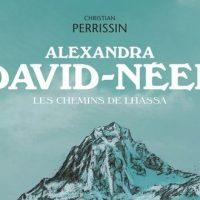 Alexandra David-Néel - Clot – Perrissin – Pavlovic