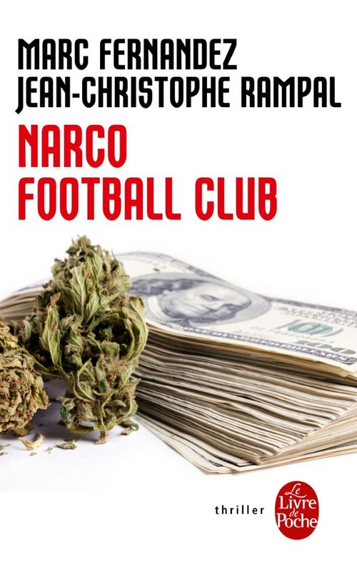 Narco Football Club - Marc Fernandez et Jean-Christophe Rampal