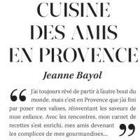 Cuisine des amis en Provence – Jeanne Bayol