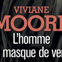 L'Homme au masque de verre – Vivane Moore