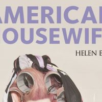 American Housewife – Helen Ellis