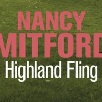 Highland Fling – Nancy Mitford