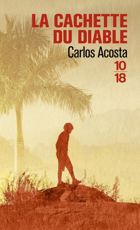La cachette du diable Carlos Acosta