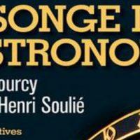 Le songe de l'astronome – Thierry Bourcy et François-Henri Soulié
