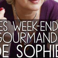 Les week-ends gourmands de Sophie - 110 recettes généreuses