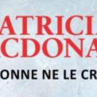 Personne ne le croira – Patricia MacDonald