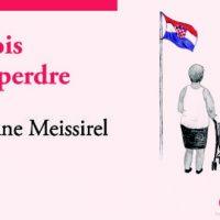 Huit mois pour te perdre - Marie-Diane Meissirel