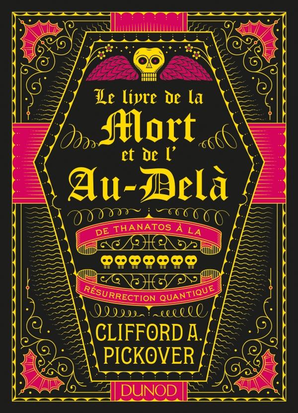 le-livre-de-la-mort-et-de-lau-dela-ediitons-dunod