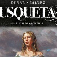 Mousquetaire – 2. Éloïse de Grainville – Duval – Calvez
