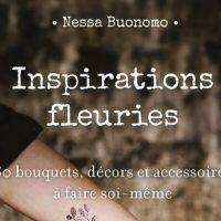 Inspirations fleuries – Nessa Buonomo