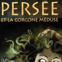 Persée et la Gorgone Méduse – C. Bruneau – L. Ferry – G. Lorusso