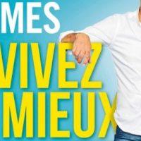 Vivez mieux et plus longtemps - Michel Cymes