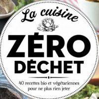La cuisine zéro déchet – Stéphanie Faustin
